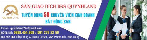 Sàn Giao Dịch BĐS Quynh Land - 90A Hồng Bàng - Nha Trang - Hotline: 0888.454.868 | 091 278 22 59